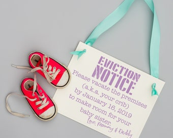 Eviction Notice for New Baby Announcement | Pregnancy Announcement Sign for Big Brother Big Sister Evicted From Crib Funny Baby Sign 2011 BB