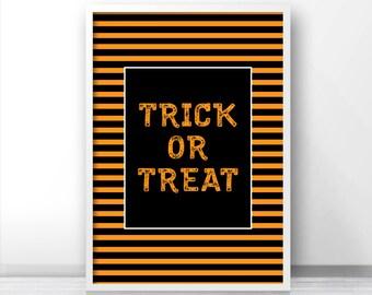 Trick Or Treat Halloween Print, Halloween Printables, Instant Download Halloween Art, Digital Halloween Party Decor, Trick Or Treat Print