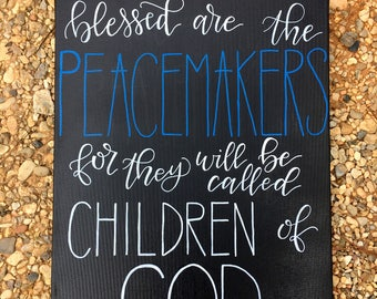 Blessed are the Peacemakers | Blue Line | Police | Law Enforcement | Deputy | LEO | Canvas | Hand Painted