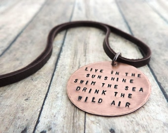 Outdoor Jewelry - Live in the Sunshine Swim the Sea Drink the Wild Air - Emerson Quote - Gift for Hiker Backpacker Adventurer Explorer