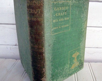 Old Gardening Book GARDEN CRAFT Old and NEW John D. Sedding 1901 Illustrated