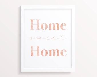 Home sweet home foil or colour print
