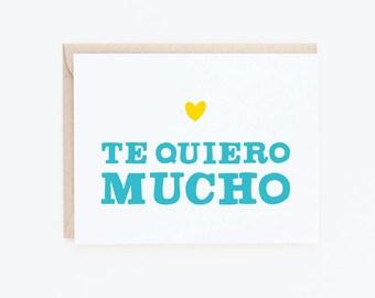 Valentine's Day Card | Te Quiero Mucho | Love You Greeting Card | I Love You | Spanish greeting card | Love + friendship