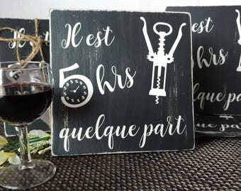 "Teaches ""5 hrs somewhere"" 8 x 8 in / pantry decor / wood sign / rustic chic / handmade in Quebec"