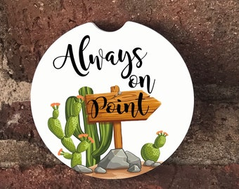 Always on point cactus  car coasters/  Auto Car Coasters (set of2), Absorbent Sandstone Personalized Car Coasters (set of2) Gift Ideas