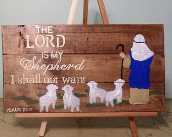 The Lord is my shepherd I shall not want Psalm 23:1 Hand painted wood wall art scripture sign bible verse