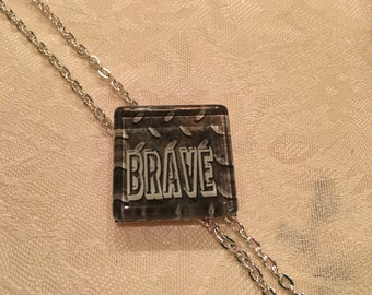 Not Just Words Necklace 'Brave'