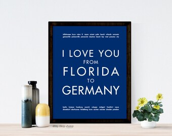 Custom Travel Art Print, I Love You From FLORIDA to GERMANY, Two Main places, Wedding Anniversary Gift