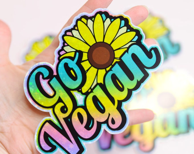 Go Vegan, Sunflower Holographic Sticker