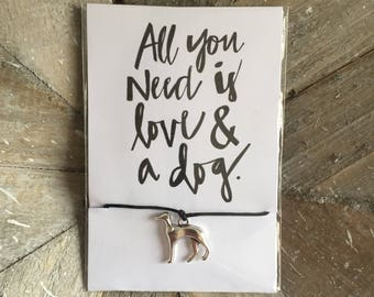 All You Need Is Love And A Dog- Greyhound/Whippet Adjustable Cord Wish Bracelet