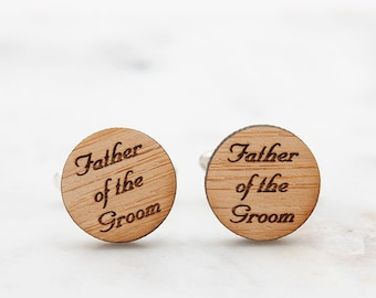 Father of the Groom Cufflinks  - Father of the Bride Cufflinks - Bride to Father Gift - Groom to Father Gift - Personalized Wood Cufflinks