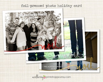 Holiday Foil Pressed Photo Card - Red, Gold, or Silver - Printable or Printed Holiday Cards/ Announcement- 2015 - COLORS CHANGEABLE
