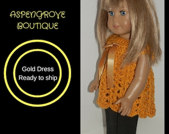 18 inch doll clothing crocheted gold dress doll top doll dress doll shirt AG Ready to ship
