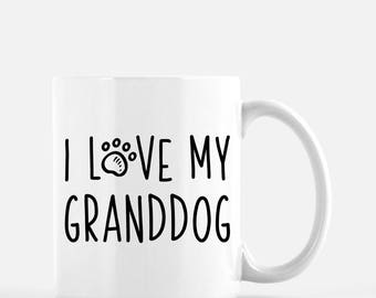 I Love My Granddog Mug | Dog Grandma Gift | Dog Grandpa Gift | Dog Grandparents | Cute Funny Dog Mug | Dog Lover Gift