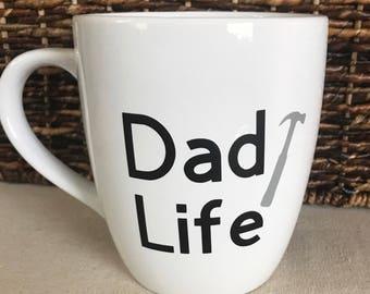 Dad Life Coffee/Tea Mug