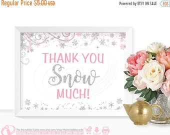 ON SALE Thank you snow much sign, Pink and Silver glitter, Winter ONEderland, First Birthday Party, Baby shower, Bridal Shower, Winter Wonde