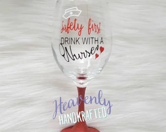 Safety First Drink with a Nurse Glitter Wine Glass // Nurse Glitter Wine Glass // Nurse Gift // Glitter Wine Glass // Glitter Cup // RN Gift