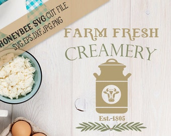 Farm Fresh Creamery svg Farm decor svg Farmhouse Chic svg Country Chic svg Farm Fresh svg Silhouette svg Cricut svg eps dxf jpg Kitchen svg
