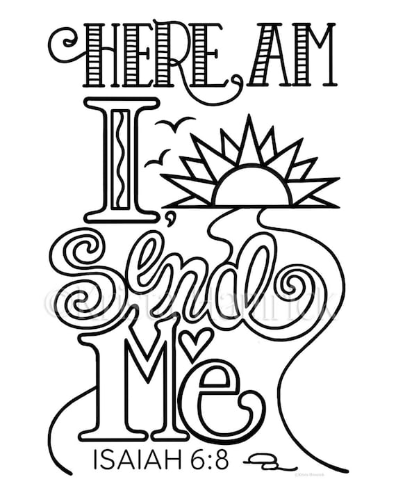Here Am I Send Me coloring page in two sizes: 8.5X11 Bible