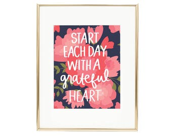 Floral Hand Lettering Art - Start Each Day with a grateful heart