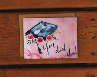 Watercolor Floral Graduation Card | Handpainted | Pink Floral | You did it | Grad Card | Graduation Greeting Card | Congratulations Grad