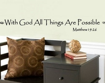Christian Decal | Vinyl Wall Decal | With God All Things Are Possible | Matthew 19 | Scripture Decal | Bible Verse | 22063