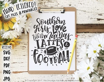 Southern Girl SVG File, Football SVG, Latte SVG, Hand Lettered, Down South, Sweet Tea Cut File, Silhouette, Cricut Download, Southern Quote