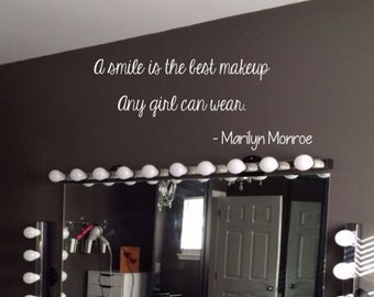 A Smile is the best makeup any girl can wear - Marilyn Monroe Vinyl Quote - makeup vanity - makeup quotes - smile quotes