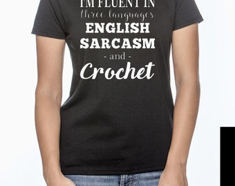 Fluent In Crochet Women's Teeshirt - Gift for Crocheters - Christmas Gift for Yarn Lovers