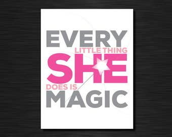 Every little thing she does is magic   Fun greeting cards
