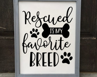 rescued is my favorite breed canvas, dog sign, framed canvas, wooden sign, home decor, rustic decor, farmhouse