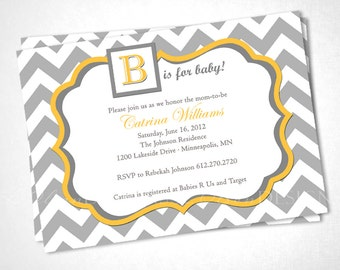 Chevron B is for Baby - Shower Invite - Gray and Yellow - DIY Printable