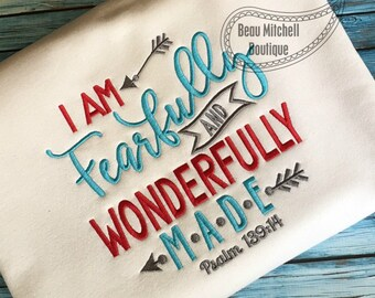 Fearfully and Wonderfully made Psalm 139:14 embroidery design