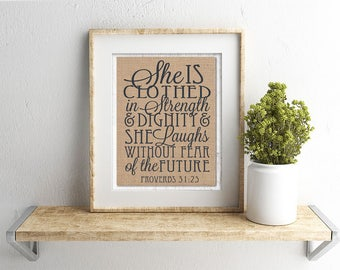 She is Clothed in Strength and Dignity - Burlap or Canvas Paper Wall Art : Proverbs 31, Inspirational, Christian, Bible, Quote, Rustic, Type
