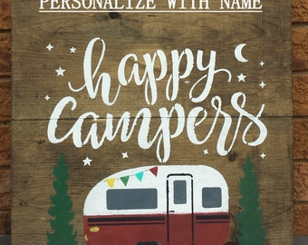 PERSONALIZED  HAPPY Campers Sign/VALENTINE Gift/Trailer Name Sign/Camping Signs/Gift for Camper/Trailer Owner