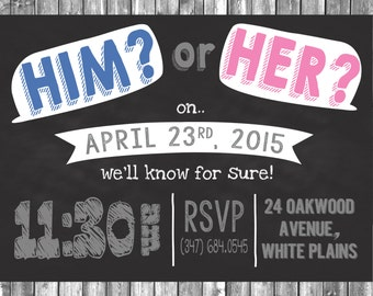 Gender Reveal Party Invite - Him or Her - Digital File - Personalized - 5x7
