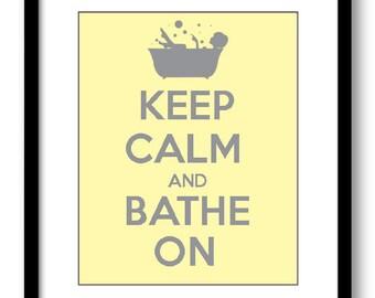 INSTANT DOWNLOAD Keep Calm and Bathe On Yellow Grey Gray Printable Bathroom Print Art Print Wall Decor Modern Minimalist