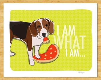 Beagle Art Print - I Am What I Am - Beagle Dog Art Gifts for Dog Lovers