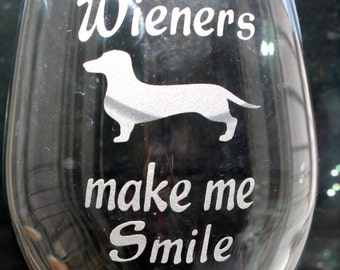 Dachshund wine glass Wieners Make me smile Doxie Glass Deeply Sand Carved Dachshund Wiener, Doxie wine glass