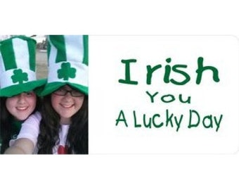 Irish You A Lucky Day Photo License Plate - LPO9998