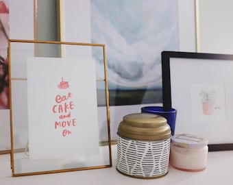"""5"""" x 7"""" Letterpress Print - Eat Cake and Move On"""