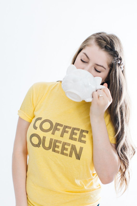 COFFEE QUEEN Tee, Coffee Queen, Caffeine Queen, Coffee Tshirt, Coffee Queen Tshirt, Coffee Tees, Coffee Shirts, Coffee Tshirts