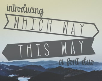 Which Way, This Way, Font, Typeface, Banner Font, Otf, Display Font, Cricut Font, SIlhouette font, Commercial Font, Commercial Use Font,