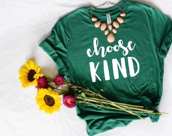 Choose Kind T-Shirt | Teacher Shirt | Inspirational Quote TShirt | Cute Womens T-Shirt | Kindness T-Shirt | Mom Shirt | Choose Kind Tee