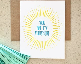 You Are My Sunshine burst design letterpress card