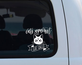 Luna Cats Against Cat Calls | Vinyl Decal