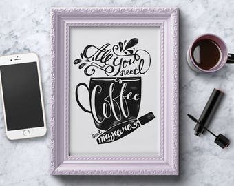 All You Need is Coffee and Mascara - A4 Typography Art Print - Beauty Hand-lettered Quote - Lettering Make-up Inspirational Quote