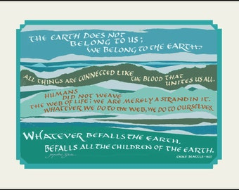 The Earth Does Not Belong to Us, matted. Classic environmental quote by Chief Seattle; FREE US Shipping
