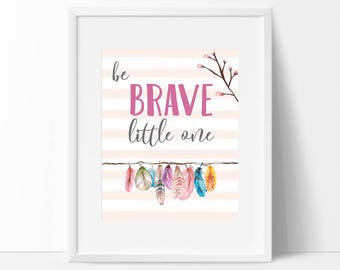 be BRAVE little one Wall Print_0104WP
