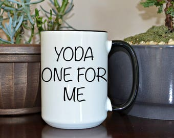 Yoda One for me, Home and Living, Kitchen and Dining, Drink and Barware, Drinkware, Valentines, Valentines Day, Funny Coffee Mugs